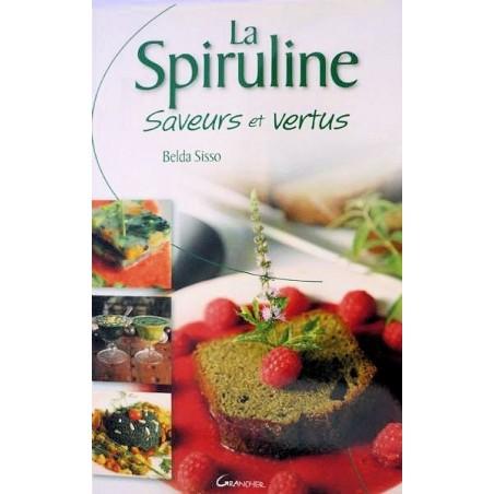 La Spiruline Saveurs et Vertus (livre)